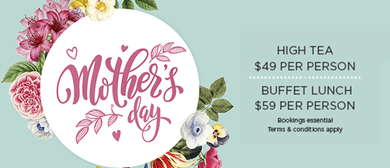 Mother's Day High Tea & Buffet Lunch