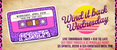 Wind It Back Baby: Public Holiday Eve Party