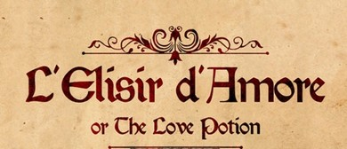 The Elixir of Love (L'Elisir d'Amore)