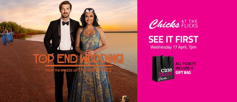 Chicks at The Flicks – Top End Wedding