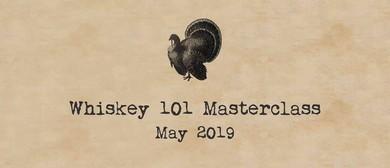 Whiskey 101 Masterclass
