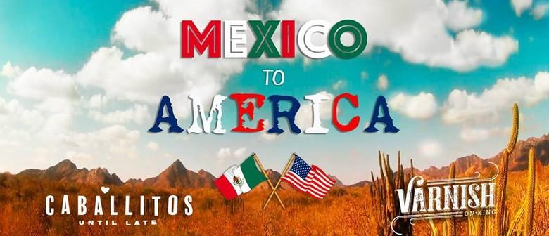Mexico to America