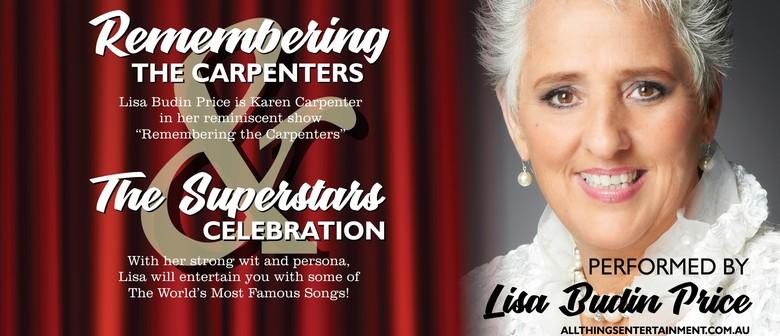 Remembering the Carpenters Plus Superstars Celebration