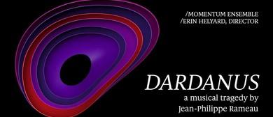 Dardanus – A Musical Tragedy