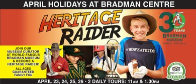 Heritage Raider – April Holidays Fun