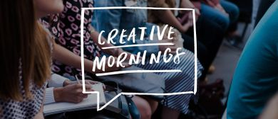 BADideas: CreativeMornings