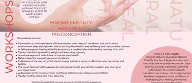 Women's Health Workshop: Hormones, Fertility & Preconception