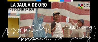 La Jaula De Oro – Cine Vivo Perth Independent Latino Festiva