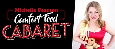 Comfort Food Cabaret for Little Lives Charity!