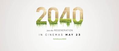 2040 – Q&A With Filmmaker Damon Gameau