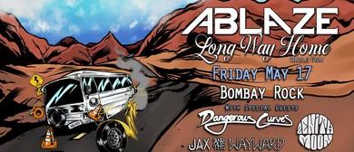Ablaze – Long Way Home Single Tour