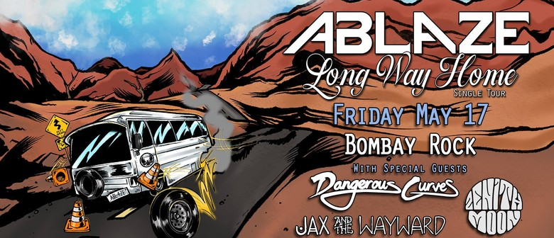 Ablaze – Long Way Home Single Tour