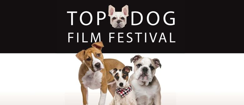 Top Dog Film Festival 2019