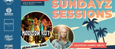 Sundays Sessions Feat. Madison Kat and Jackson James Smith