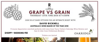 Grape Vs Grain Dinner Feat. David Bicknell