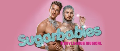 Sugarbabies – A Boylesque Musical
