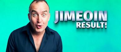 Jimeoin – Result