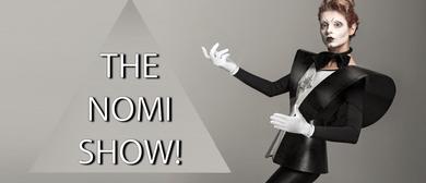 The Nomi Show