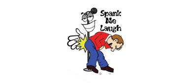 BonkerZ Presents: Spank Me Laugh