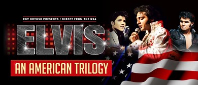 Elvis – An American Trilogy