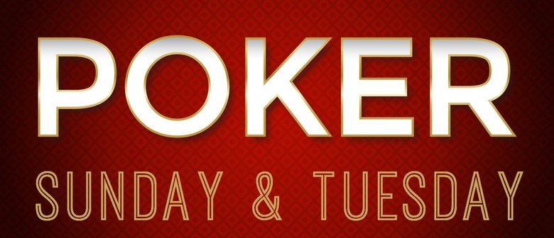 Poker Tuesdays & Sundays