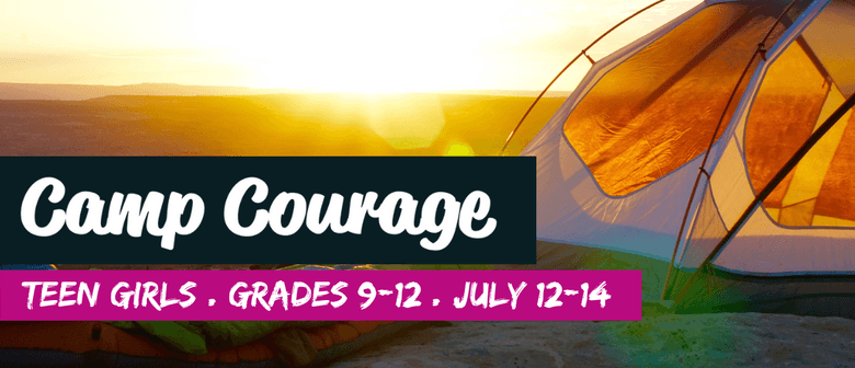 Camp Courage – Grades 9–12