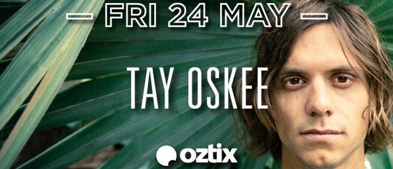Tay Oskee + Jack Botts