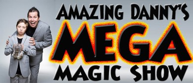 Amazing Dannys MEGA Magic Show