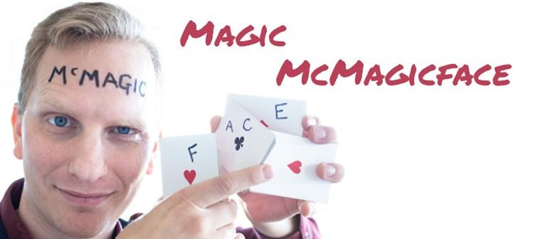 Secret Showcase: Magic McMagicFace: CANCELLED