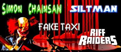 Simon Chainsaw, Siltman, Riff Raiders, Fake Taxi
