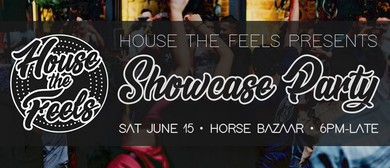 House the Feels – Showcase Party Vol 2