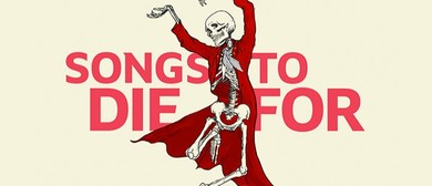 Songs To Die For