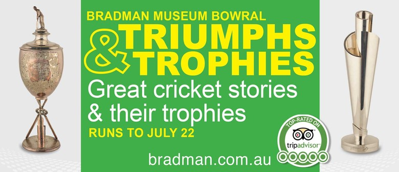 Triumphs & Trophies Cricket Exhibition