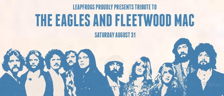 The Eagles and Fleetwood Mac
