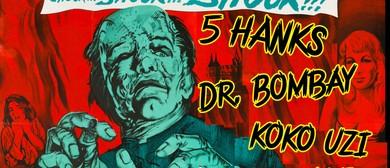 5 Hanks, Dr. Bombay, Koko Uzi, Fumarole