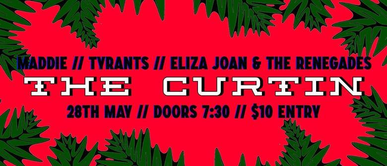 Maddie, Tyrants, Eliza Joan & The Renegades
