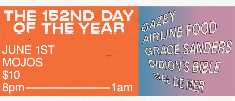 The 152nd Day of The Year With Gazey