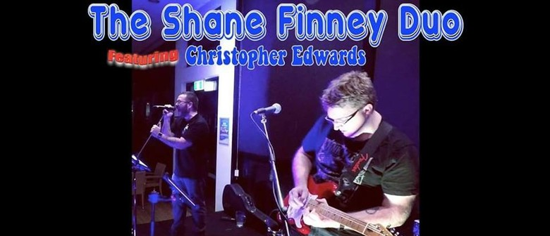 The Shane Finney Duo – Featuring Christopher Edwards