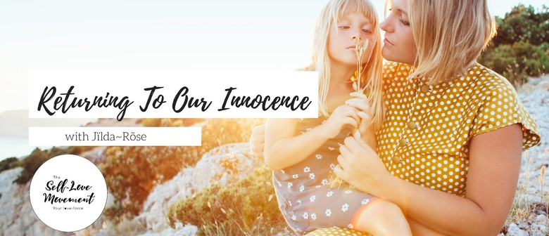 Returning to Our Innocence