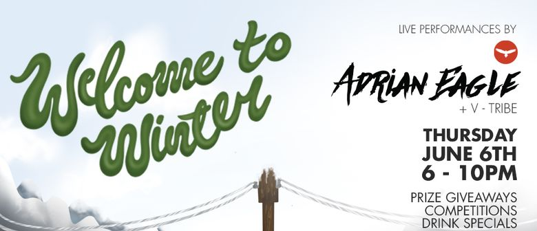 Welcome to Winter 2019 Feat. Adrian Eagle and V Tribe