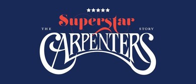 Superstar – The Carpenters Story