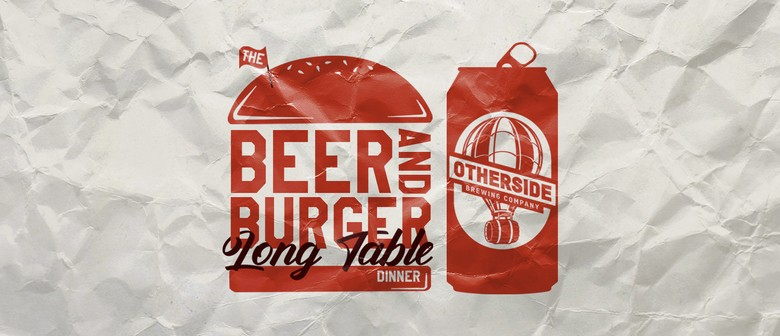 The Beer & Burger Long Table Dinner