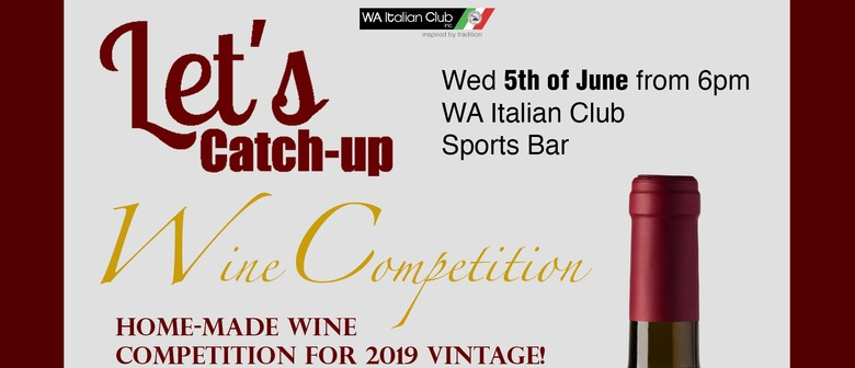 Let's Catch Up – Wine Competition