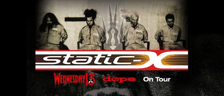 Static-X, Wednesday 13 + Dope