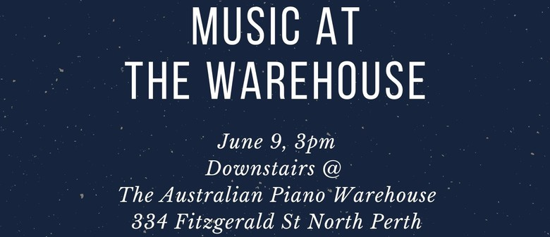 Music At the Warehouse