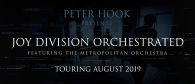 Peter Hook presents Joy Division Orchestrated