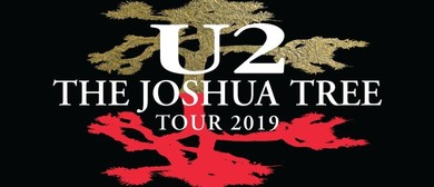 U2 – The Joshua Tree Tour 2019