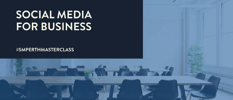Social Media for Business – Masterclass