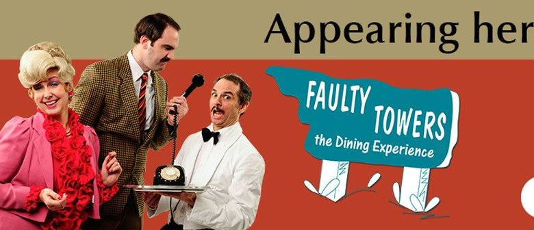 Faulty Towers – The Dining Experience