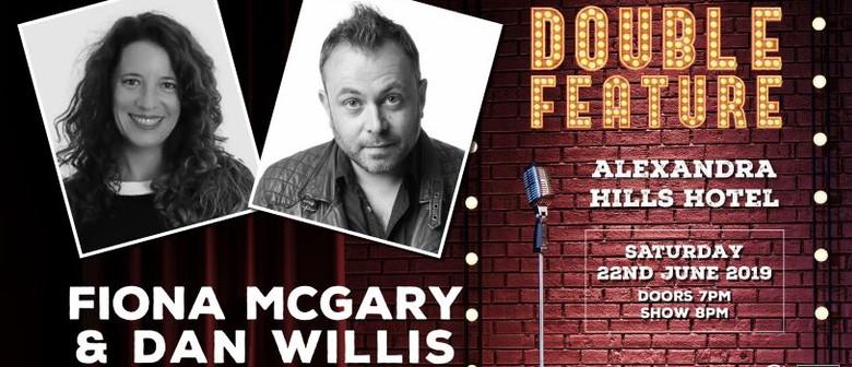 Comedy Double Feature - Fiona McGary & Dan Willis
